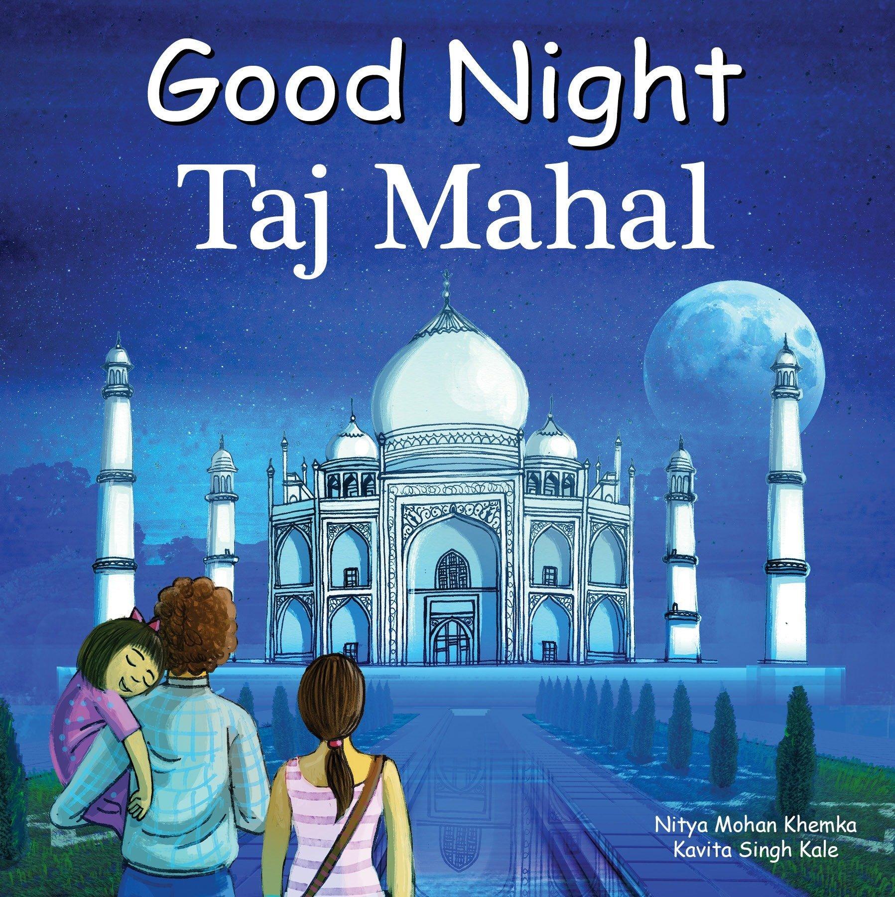 Good Night Taj Mahal (Good Night Our World)
