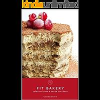 FIT BAKERY: colazioni sane e senza zucchero