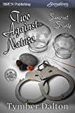Two Against Nature [Suncoast Society] (Siren Publishing Sensations)
