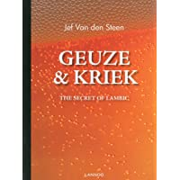 Geuze & Kriek: The Secret of Lambic