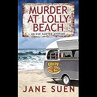 Murder at Lolly Beach: An Eve Sawyer Mystery