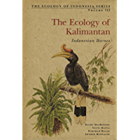 Ecology of Kalimantan: Indonesian Borneo (Ecology Of Indonesia Series)