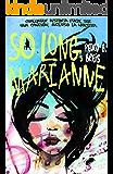So long, Marianne (Spanish Edition)