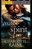 Voice of the Spirit (A Trinity of Death Romantic Suspense Series Book 1)