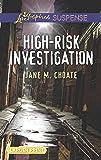 High-Risk Investigation (Love Inspired Suspense)