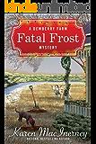 Fatal Frost (Dewberry Farm Mysteries Book 2)