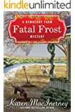 Fatal Frost (Dewberry Farm Mysteries Book 2) (English Edition)