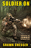 Soldier On (Surviving the Zombie Apocalypse Book 2)