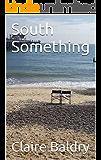 South Something