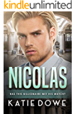 Nicholas: BWWM Romance (Members From Money Book 10)