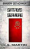 Satan's Servers (Shadow Detachment)