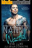 Nanny Wanted: A Virgin & Billionaire Secret Baby Romance