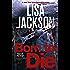 Born to Die: Montana series, book 3 (Selena Alvarez/Regan Pescoli)