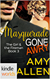 The Lei Crime Series: Masquerade Gone Awry (Kindle Worlds Novella) (The Girl and The Fireman Book 3)