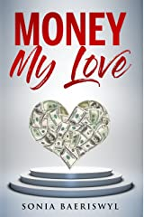 Money, my Love Kindle Edition