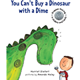 You Can't Buy a Dinosaur With a Dime: Problem-Solving in Dollars and Cents