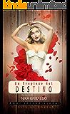 Un tropiezo del destino (Novela Romantica): Amor incondicional