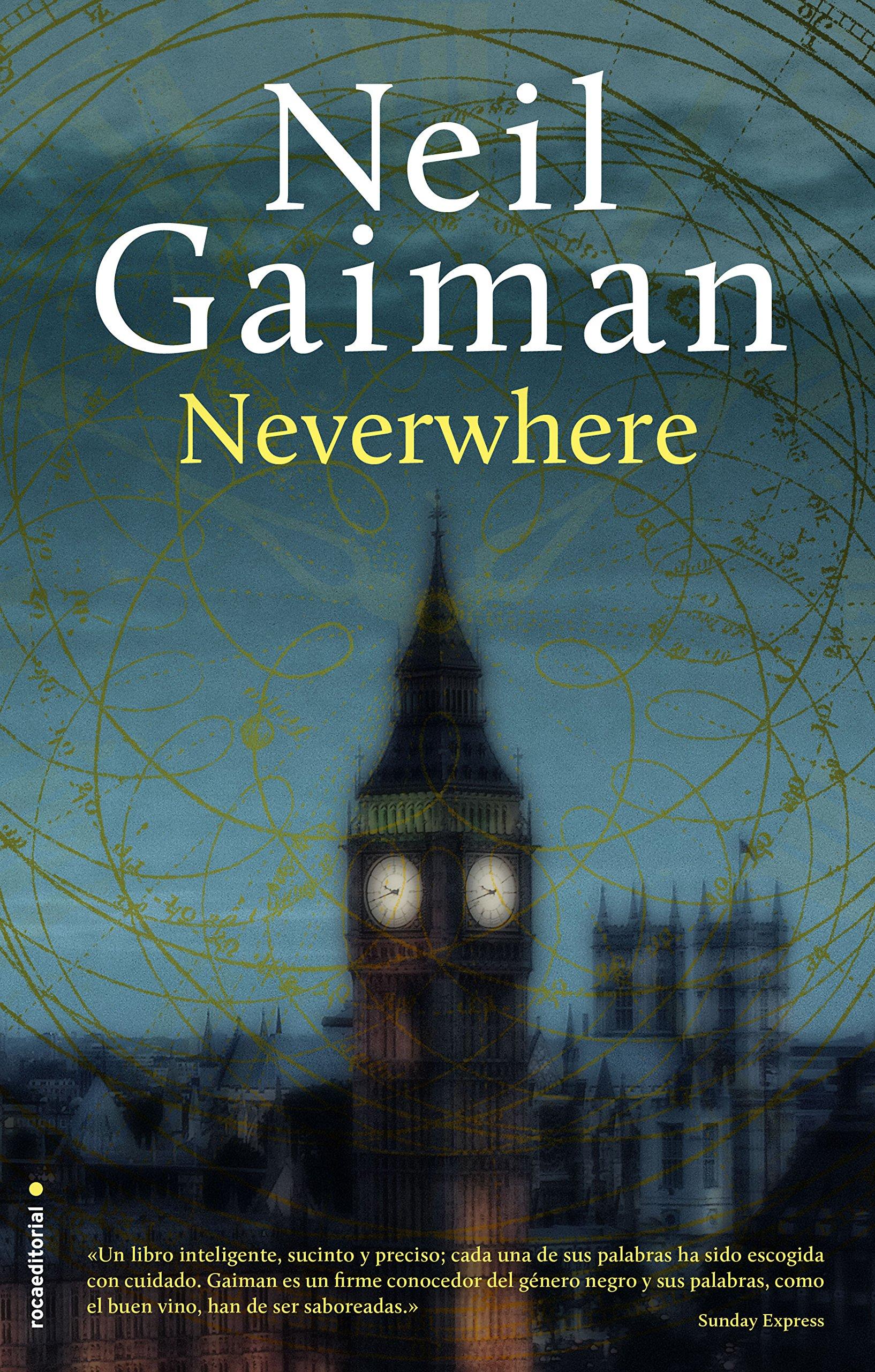 Neverwhere (Novela (roca)) Tapa dura – 15 oct 2015 Neil Gaiman Mónica Faerna Roca Editorial 8499189520