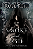 Smoke and Ash (The Afterlight Chronicles Book 2)