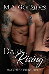 Dark Rising (Dark Tide Chronicles Book 1) Kindle Edition