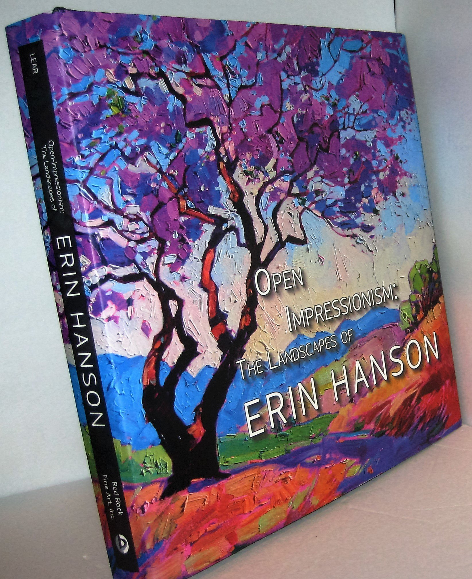 Open Impressionism The Landscapes of Erin Hanson Hardcover