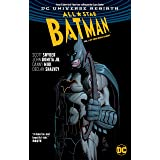 All-Star Batman Vol. 1: My Own Worst Enemy (Rebirth) (Batman: Dc Universe Rebirth)