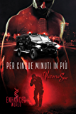 Per cinque minuti in più (Enhanced World (Italiano) Vol. 1)