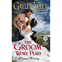 The Groom Wore Plaid: Highland Weddings book cover