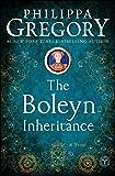 The Boleyn Inheritance (The Plantagenet and Tudor Novels Book 5)