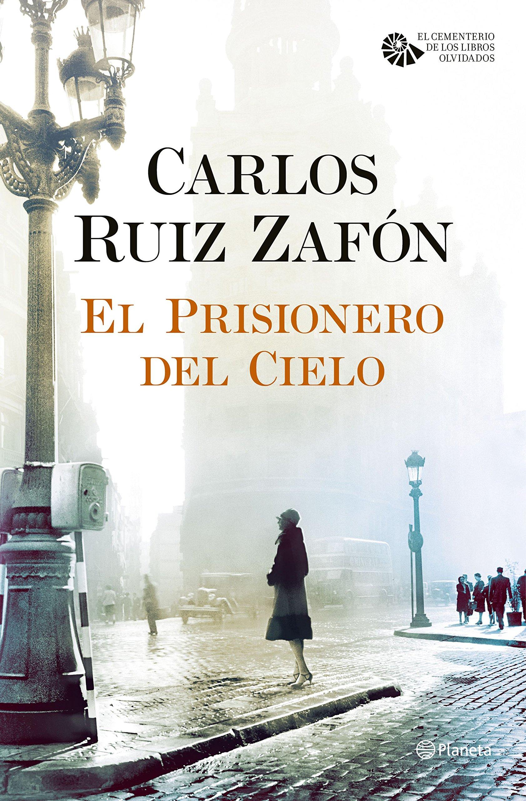 El Prisionero del Cielo (El cementerio de los libros olvidados nº 3)
