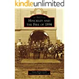 Hinckley and the Fire of 1894 (Images of America)