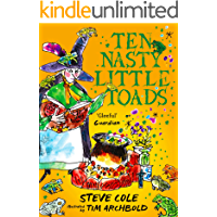 Ten Nasty Little Toads: The Zephyr Book of Cautionary Tales (The Zephyr Book Of...)