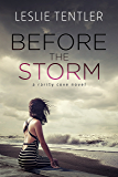 Before the Storm: Rarity Cove Book One