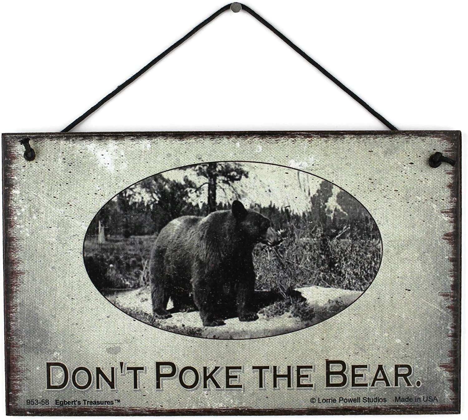 Egbert's Treasures 5x8 Vintage Style Sign Saying, Don't Poke The Bear. Decorative Fun Universal Household Family Signs for Your Home or Man Cave