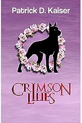 Crimson Lilies: A verse thriller (The Crimson Minds Trilogy Book 3) Kindle Edition