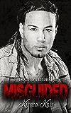 Misguided (A Death Dwellers MC Novel)