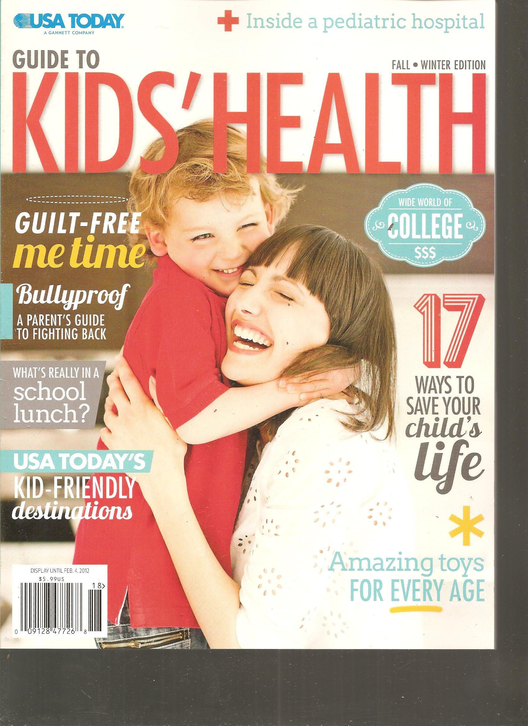 Download USA Today Guide to Kid's Health Magazine (Guilt free me time, Fall Winter 2011 2012) PDF
