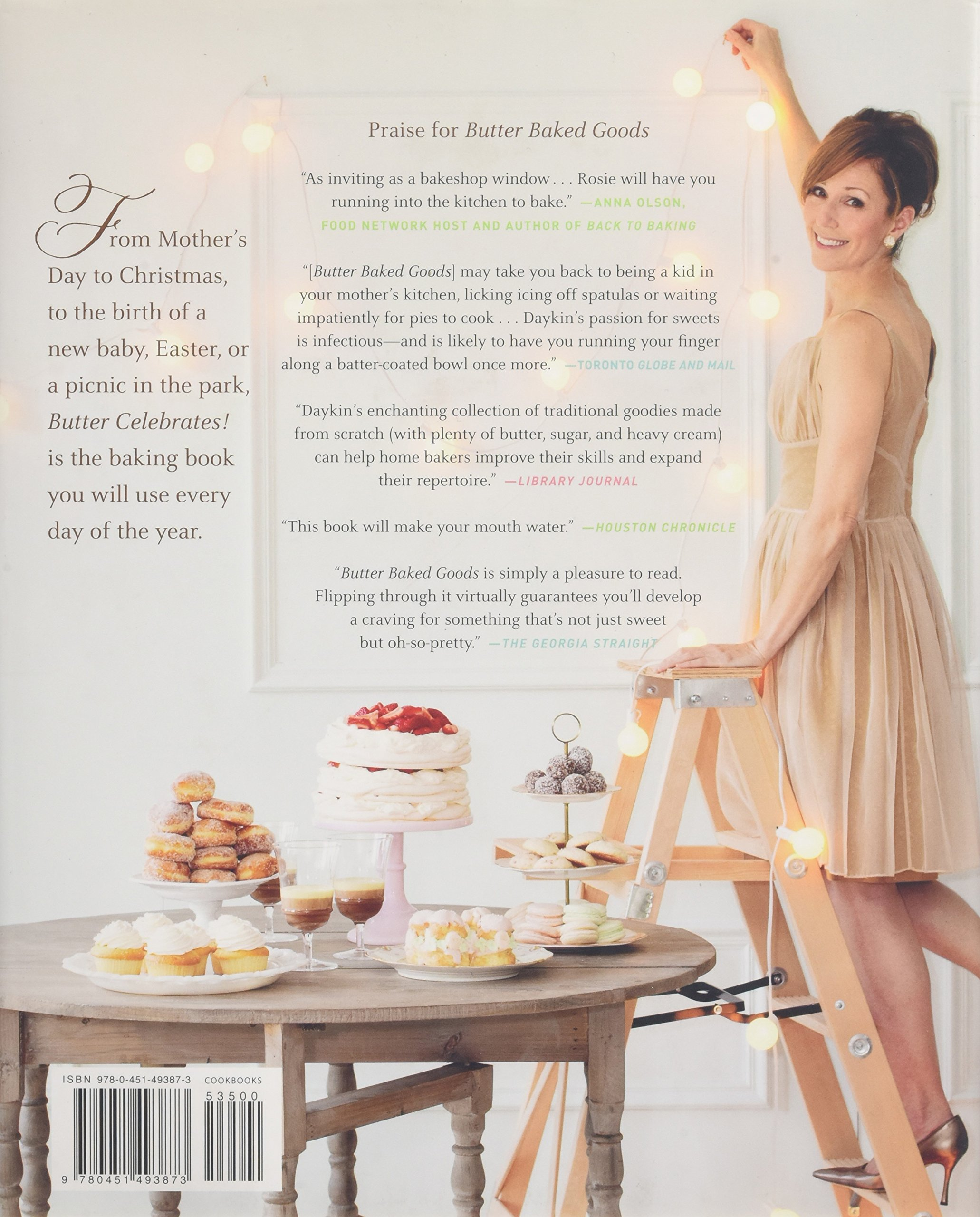 Butter Celebrates!: Delicious Recipes For Special Occasions: Rosie Daykin:  9780451493873: Amazon: Books