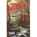 Critical Condition: Faith in the Face of Crime (Undercover Cops Book 3)