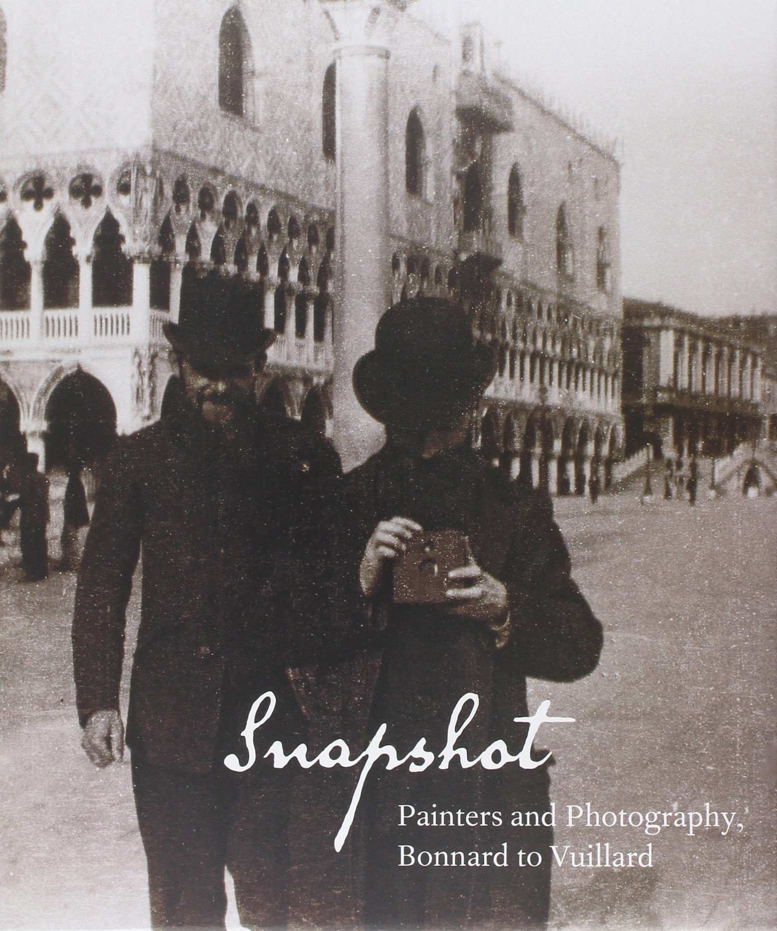 Snapshot: Painters and Photography, Bonnard to Vuillard pdf