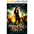 Primeval Magic: A Demons of Fire and Night Novel (Shadows & Flame Series Book 3)
