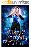 Magic Forged (Hall of Blood and Mercy Book 1)