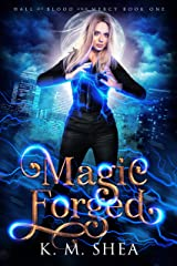 Magic Forged (Hall of Blood and Mercy Book 1) Kindle Edition
