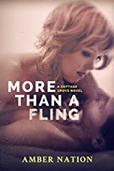 More Than A Fling (Cottage Grove Book 2) Kindle Edition