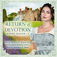 A Return of Devotion: Haven Manor Series, Book 2