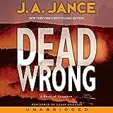 Dead Wrong: Joanna Brady Mysteries, Book 12
