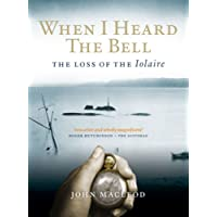 When I Heard the Bell: The Loss of the Iolaire