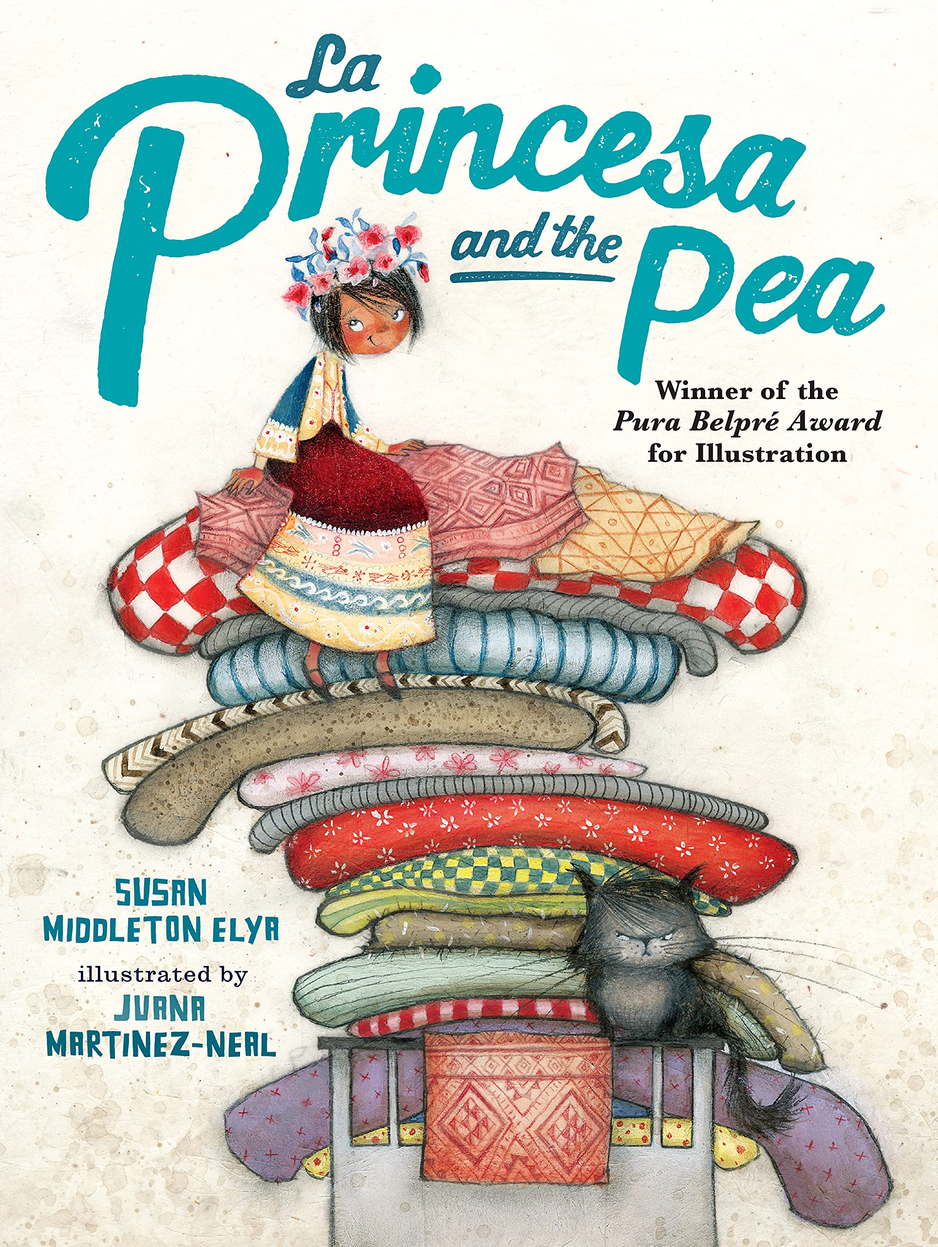 La Princesa and the Pea: Elya, Susan Middleton, Martinez-Neal, Juana:  9780399251566: Amazon.com: Books