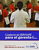 ServSafe Manager with Answer Sheet in Spanish, Revised (6th Edition)