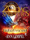 Unbalanced: A Zodiac Shifters Paranormal Romance: Libra (Wylde Magick Book 3)
